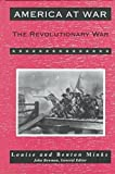 The Revolutionary War (America at War (Facts on File)) (0816025088) by Minks, Louise