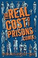 The Real Cost Of Prisons Comix (PM Press)