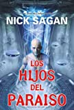 Los hijos del paraiso/ Edenborn (Solaris) (Spanish Edition) (849800456X) by Sagan, Nick