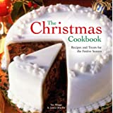 The Christmas Cookbook: Recipes and Treats for the Festive Seasonby Sue Maggs