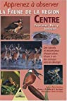 Apprenez à observer la faune dans la région Centre : Touraine, Berry, Sologne