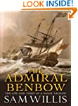 The Admiral Benbow: The Life and Time...