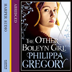 The Other Boleyn Girl: Boleyn, Book 1 | [Philippa Gregory]