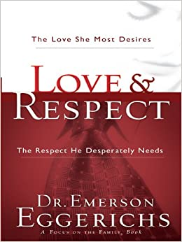 Love and Respect: Basics for Marriage | Desiring God