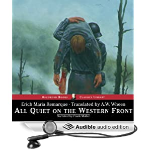 romantic ideals of war in all quiet on the western front by erich remarque All quiet on the western front by erich maria remarque all quiet on the western front the novel is fictional, but it is based upon remarque's personal experiences during the war the war to end all wars.