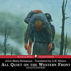 All Quiet on the Western Front (       UNABRIDGED) by Erich Maria Remarque Narrated by Frank Muller