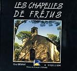 echange, troc Desirat - Les Chapelles de Frejus