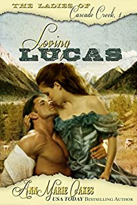 Loving Lucas by AnnMarie Oakes ebook deal