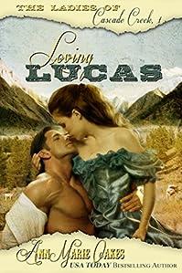 Loving Lucas by AnnMarie Oakes ebook deal