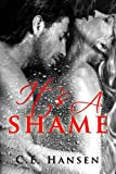 It's A Shame (Blood and Tears Book 2)