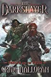 The Darkslayer:  Danger and the Druid (Book 4): Volume 4