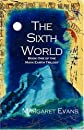 The Sixth World