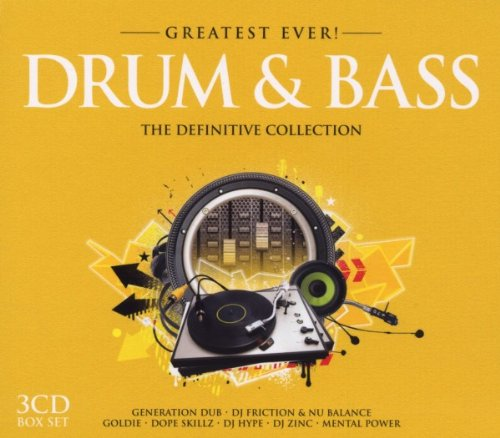 Greatest Ever Drum N Bass Goldie, Generation Dub, DJ Friction & Nu Balance, Dope Skillz, DJ Hype, DJ Zinc, Mental Power