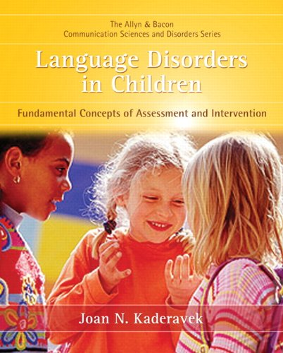 Language Disorders in Children: Fundamental Concepts of...