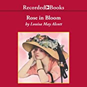 A Rose in Bloom | [Louisa May Alcott]