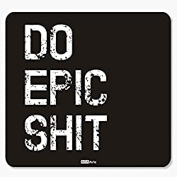InstaNote Do Epic Shit Motivational Mousepad