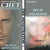 High Disaster: The Penetrator Series, Book 22 | Chet Cunningham