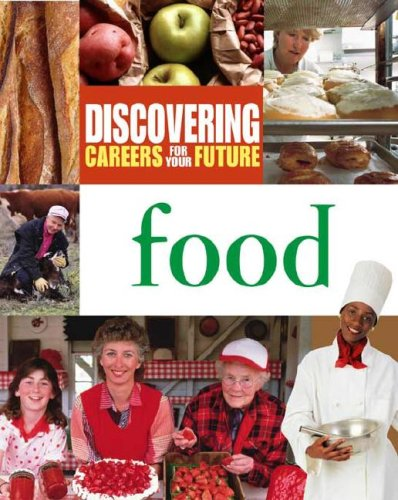 Discovering Careers for Your Future: Food
