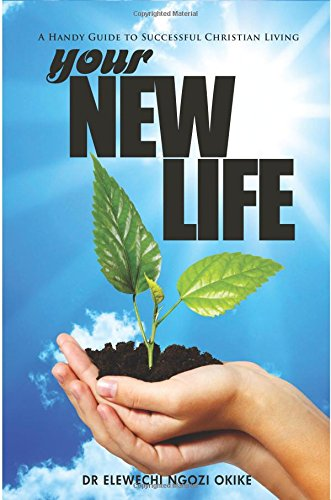 your-new-life-a-handy-guide-to-successful-christian-living