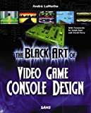 img - for The Black Art of Video Game Console Design book / textbook / text book