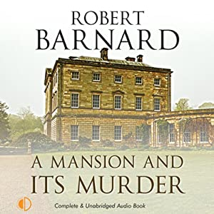 A Mansion and its Murder | [Robert Barnard]