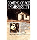 img - for Coming of Age in Mississippi: The Classic Autobiography of Growing up Poor and Black in the Rural South (Paperback) - Common book / textbook / text book