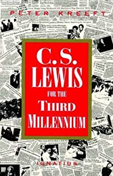 c.s. lewis for the third millenium - peter kreeft