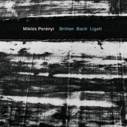 Miklos Perenyi - Britten / Bach / Ligeti