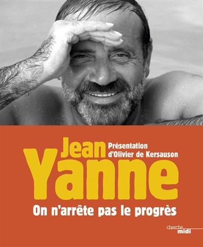 On arrête pas le progrès - Jean Yanne