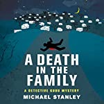 A Death in the Family: A Detective Kubu Mystery, Book 5 | Michael Stanley