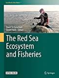 img - for The Red Sea Ecosystem and Fisheries (Coral Reefs of the World) book / textbook / text book