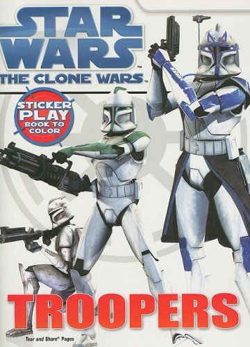 Troopers: Sticker Play Book to Color [With Stickers] (Star Wars: Clone Wars (Dalmation))