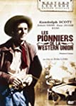 Les Pionniers de la Western Union [�d...