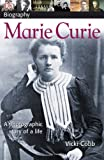 Marie Curie (Dk Biography)