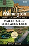 The 2014 Wilmington Real Estate and R...