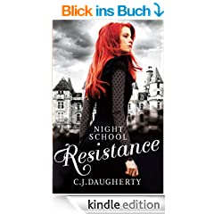 Night School: Resistance: Number 4 in series (English Edition)