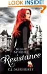 Night School: Resistance: Number 4 in...