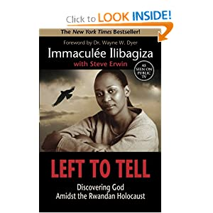 Left To Tell Discovering God Amidst the Rwandan Holocaust 2006 publication. (2006)