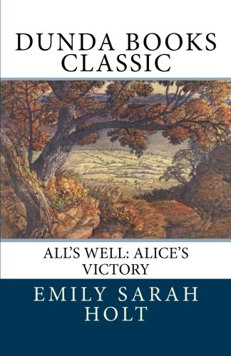 All's Well: Alice's Victory
