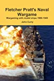 Fletcher Pratts Naval Wargame Wargaming With Model Ships 1900-1945