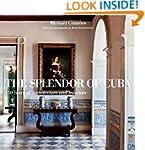 The Splendor of Cuba: 450 Years of Ar...