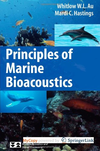 Principles of Marine Bioacoustics (Modern Acoustics and...