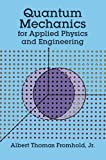 img - for Quantum Mechanics for Applied Physics and Engineering (Dover Books on Physics) by Fromhold Jr., Albert T., Engineering (2011) Paperback book / textbook / text book