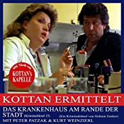 Das Krankenhaus am Rande der Stadt (Kottan ermittelt - Kriminalrätsel 15) | Helmut Zenker