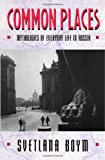 img - for Common Places: Mythologies of Everyday Life in Russia (Library of African Adventure; 3) book / textbook / text book
