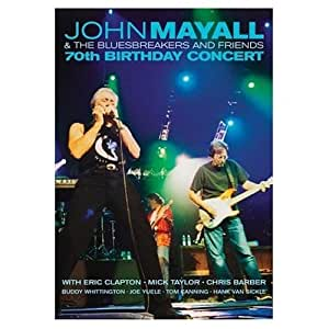 John Mayall & The Bluesbreakers and friends : 70th Birthday Concert [Blu-ray]