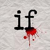 If ~ Mindless Self Indulgence