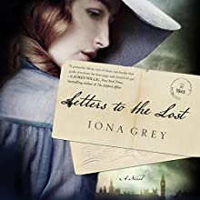 Letters to the Lost (       UNABRIDGED) by Iona Grey Narrated by Avita Jay