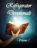 Refrigerator Devotionals Volume 1