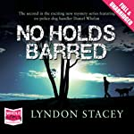 No Holds Barred | Lyndon Stacey